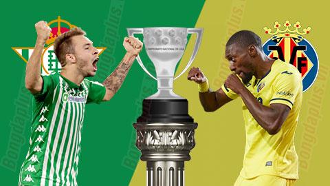 Nhận định bóng đá Betis vsVillarreal, 03h00 ngày 2/7