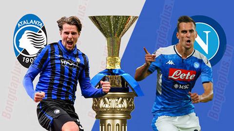 Nhận định bóng đá Atalanta vs Napoli, 00h30 ngày 3/7