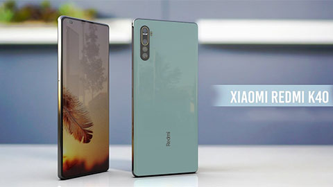 Xiaomi Redmi K40 giá rẻ, sẽ được trang bị màn hình 120Hz, pin 4500mAh, camera Sony 64MP