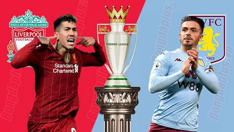 Nhận định bóng đá Liverpool vs Aston Villa, 22h30 ngày 57
