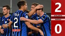 Atalanta 2-0 Napoli (Vòng 29 Serie A 2019/20)