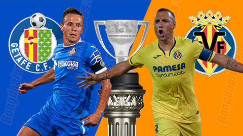 Nhận định bóng đá Getafe vsVillarreal, 0h30 ngày 9/7