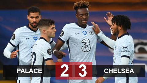 Palace 2-3 Chelsea: Pulisic và Willian lại tỏa sáng, Chelsea toát mồ hôi giành 3 điểm