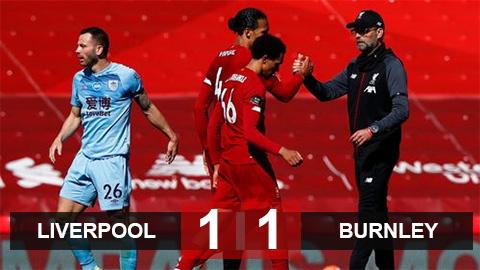 Liverpool 1-1 Burnley: The Reds đứt mạch toàn thắng sân nhà
