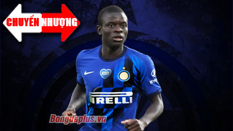 Tin chuyển nhượng 137: HLV Conte muốn tái hợp Kante ở Inter Milan