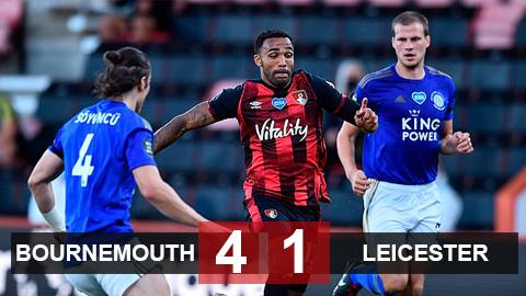 Bournemouth 4-1 Leicester: Thua tan nát, Bầy cáo có nguy cơ bị M.U hất khỏi Top 4