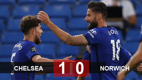Chelsea 1-0 Norwich: Củng cố vị trí thứ 3