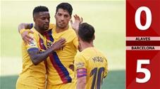 Alaves 0-5 Barcelona (Vòng 38 La Liga 2019/20)
