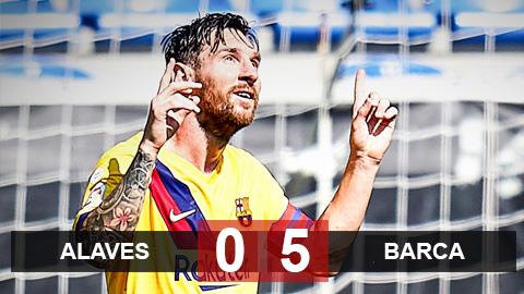 Alaves 0-5 Barca: Messi lại hóa thánh, Barca đại thắng trận cuối tại La Liga 2019/20