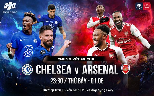 Xem miễn phí chung kết FA Cup Chelsea - Arsenal ở đâu?