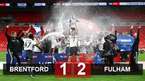 Kết quả Brentford 1-2 Fulham: Xác định đội bóng cuối cùng thăng hạng Ngoại hạng Anh