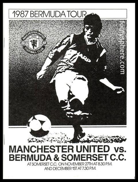 Pano quảng cáo trận M.U -  Bermuda năm 1987, trận đấu mà Sir Alex từng xỏ giày ra sân