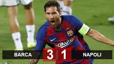 Kết quả Barca 3-1 Napoli: Messi lập siêu phẩm solo, Barca hẹn Bayern ở tứ kết