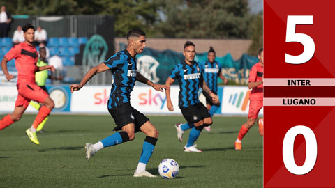 Inter 5-0 Lugano (Giao hữu CLB 2020)