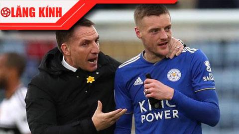 Leicester đừng thấy đỏ mà tưởng chín