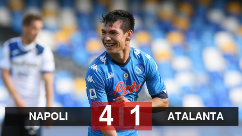 Kết quả Napoli 4-1 Atalanta: Lozano tỏa sáng, Napoli khiến Atalanta đứt mạch toàn thắng