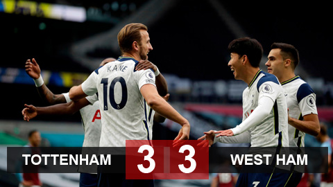 Tottenham 3-3 West Ham: Trận cầu điên rồ