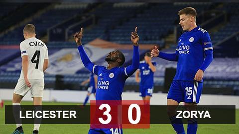 Kết quả Leicester 3-0 Zorya: Iheanacho thăng hoa, Bầy cáo trở lại mạch thắng