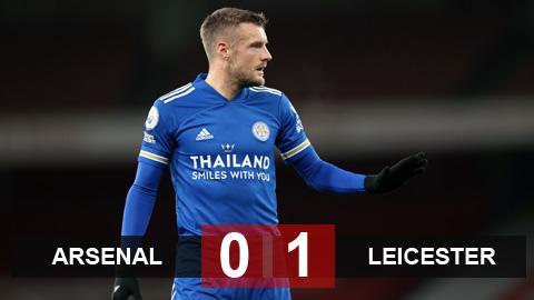 Kết quả Arsenal 0-1 Leicester: Người hùng Vardy