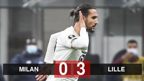 Kết quả AC Milan 0-3 Lille: Ibrahimovic tịt ngòi, Milan đứt mạch bất bại