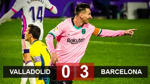 Kết quả Valladolid 0-3 Barca: Ngày Messi tỏa sáng
