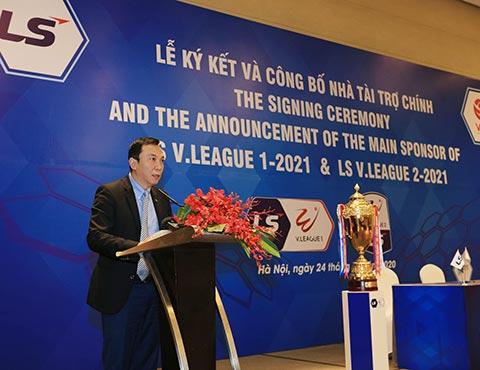 Phó Chủ tịch thường trực VFF Trần Quốc Tuấn đánh giá cao sự đồng hành, tài trợ của Tập đoàn LS dành cho hạng Nhất, V.League