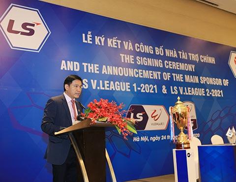 Chủ tịch VPF Trần Anh Tú cho rằng với việc tiếp tục hợp tác của Tập đoàn LS thì giải hạng Nhất, V.League sẽ góp phần cống hiến, đem đến cho NHM những trận cầu hấp dẫn