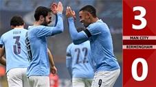 Man City 3-0 Birmingham (Vòng 3 FA Cup 2020/21)