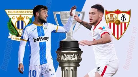 Nhận định bóng đá Leganes vs Sevilla, 02h00 ngày 17/1: Đẳng cấp vượt trội