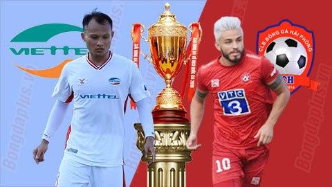 Nhận định bóng đá Viettel vs Hải Phòng, 19h15 ngày 16/1: Khởi đầu hoàn hảo cho nhà ĐKVĐ