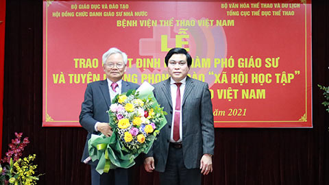 Giám đốc bệnh viện Thể thao Việt Nam nhận học hàm Phó Giáo sư