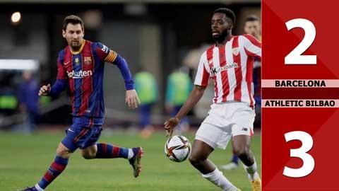 Barcelona 2-3 Athletic Bilbao (Chung kết Siêu cúp Tây Ban Nha 2020/21)