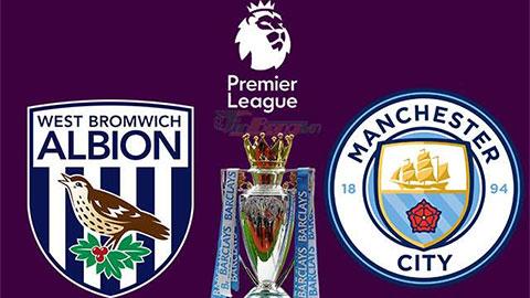 Nhận định bóng đá West Brom vs Man City, 03h15 ngày 27/1