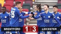 Kết quả Brentford 1-3 Leicester: Bầy cáo ngược dòng vào vòng 5 FA Cup