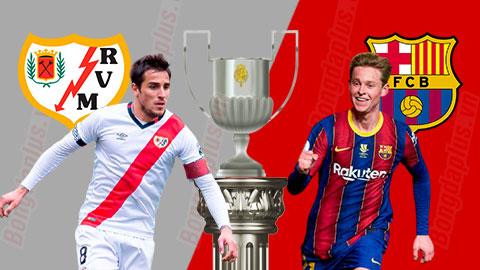 Nhận định bóng đá Vallecano vs Barcelona, 03h00 ngày 28/01: Cuộc chiến  không cân sức