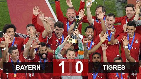"Bayern 1-0 Tigres UANL: Hùm xám hoàn tất cú ""ăn 6"""