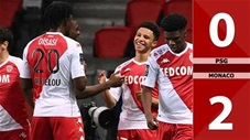 PSG vs Monaco: 0-2 (Vòng 26 Ligue 1 2020/21)