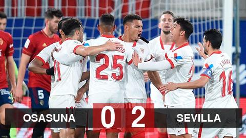Osasuna 0-2 Sevilla: Đội khách lấy vị trí thứ 3 của Barca