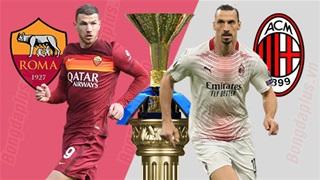 02h45 ngày 1/3, AS Roma vs AC Milan