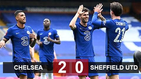 Chelsea 2-0 Sheffield Utd: Chelsea nối dài mạch bất bại, giành vé vào bán kết cúp FA