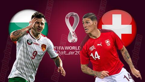 Nhận định bóng đá Bulgaria vs Thụy Sỹ, 00h00 ngày 26/3: Không tin ở hoa hồng