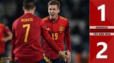 Georgia vs Tây Ban Nha: 1-2 (Bảng B vòng loại World Cup 2022)