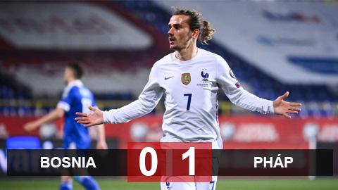 Bosnia 0-1 Pháp: Nhọc nhằn giành 3 điểm