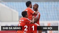 Kết quả SHB Đà Nẵng vs Hà Nội FC