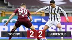 Torino 2-2 Juventus: Ronaldo ghi bàn cứu Juve khỏi trắng tay