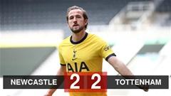 Kết quả Newcastle vs Tottenham: Kane không thể đưa Tottenham vào top 4