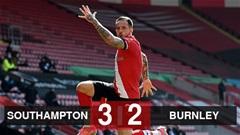 Southampton vs Burnley: Ngược dòng ấn tượng