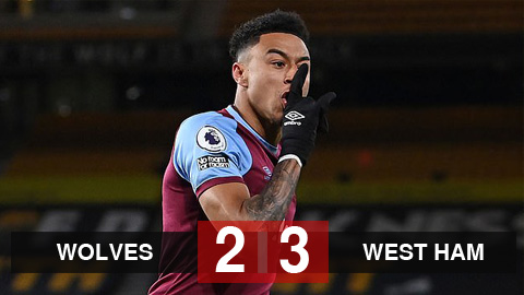 Kết quả Wolves 2-3 West Ham: Lingard đưa West Ham trở lại top 4