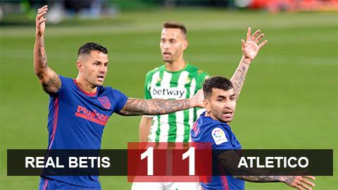 Betis 1-1 Atletico: Atletico đòi lại ngôi đầu từ tay Real