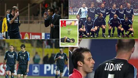 Zidane vẫn ám ảnh thảm họa năm 2004 của Real